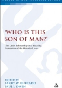 Обложка книги  - 'Who is this son of man?'