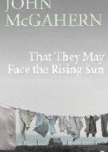 Обложка книги  - That They May Face the Rising Sun