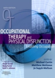 Обложка книги  - Occupational Therapy and Physical Dysfunction