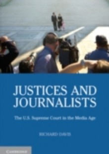 Обложка книги  - Justices and Journalists