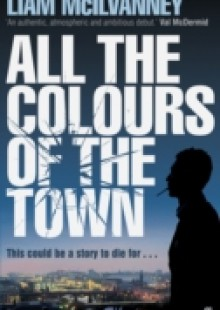 Обложка книги  - All the Colours of the Town