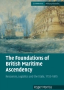 Обложка книги  - Foundations of British Maritime Ascendancy