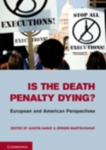 Обложка книги  - Is the Death Penalty Dying?
