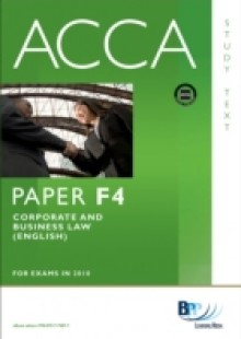 Обложка книги  - ACCA Paper F4 – Corp and Business Law (Eng) Study Text
