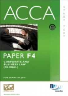 Обложка книги  - ACCA Paper F4 – Corp and Business Law (GLO) Study Text
