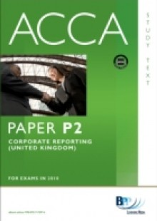 Обложка книги  - ACCA Paper P2 – Corporate Reporting (GBR) Study Text