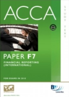Обложка книги  - ACCA Paper F7 – Financial Reporting (INT) Study Text