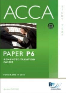 Обложка книги  - ACCA Paper P6 Advanced Taxation FA2009 Study Text