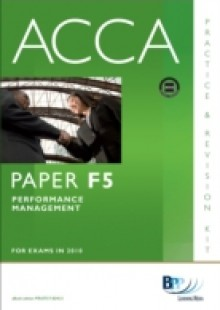 Обложка книги  - ACCA Paper F5 – Performance Mgt Practice and Revision Kit