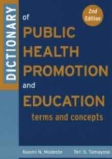 Обложка книги  - Dictionary of Public Health Promotion and Education