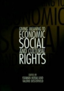 Обложка книги  - Giving Meaning to Economic, Social, and Cultural Rights