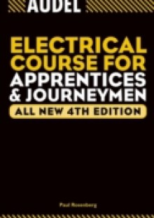 Обложка книги  - Audel Electrical Course for Apprentices and Journeymen