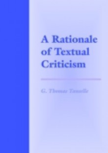 Обложка книги  - Rationale of Textual Criticism