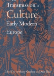 Обложка книги  - Transmission of Culture in Early Modern Europe