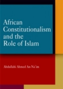 Обложка книги  - African Constitutionalism and the Role of Islam