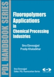 Обложка книги  - Fluoropolymer Applications in the Chemical Processing Industries