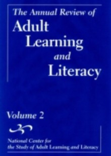 Обложка книги  - Annual Review of Adult Learning and Literacy, National Center for the Study of Adult Learning and Literacy