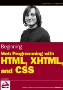 Обложка книги  - Beginning Web Programming with HTML, XHTML, and CSS
