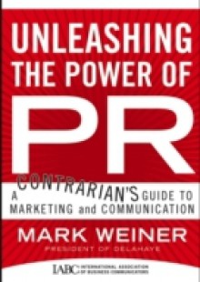 Обложка книги  - Unleashing the Power of PR