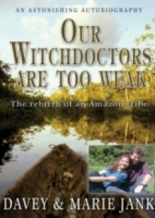 Обложка книги  - Our Witchdoctors are Too Weak