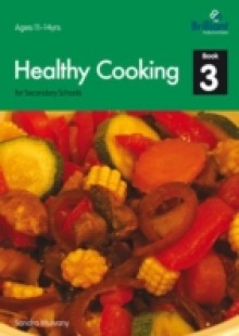 Обложка книги  - Healthy Cooking for Secondary Schools