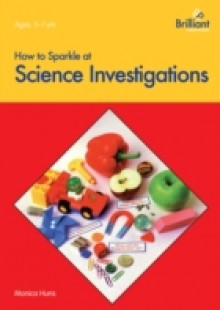Обложка книги  - How to Sparkle at Science Investigations