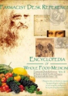 Обложка книги  - Farmacist Desk Reference Ebook 6, Whole Foods and topics that start with the letter A