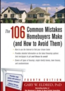 Обложка книги  - 106 Common Mistakes Homebuyers Make (and How to Avoid Them)