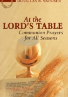 Обложка книги  - At the Lord's Table