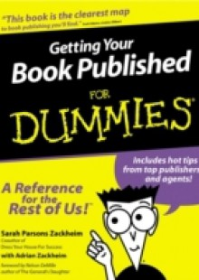 Обложка книги  - Getting Your Book Published For Dummies