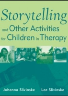 Обложка книги  - Storytelling and Other Activities for Children in Therapy
