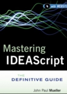Обложка книги  - Mastering IDEAScript, with Website