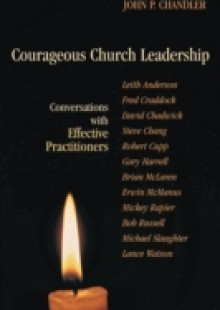 Обложка книги  - Courageous Church Leadership