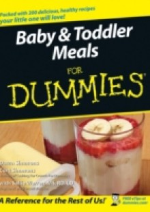 Обложка книги  - Baby and Toddler Meals For Dummies