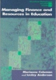 Обложка книги  - Managing Finance and Resources in Education