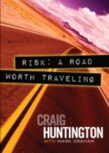 Обложка книги  - Risk A Road Worth Traveling