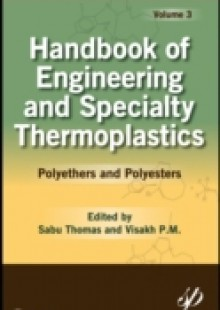 Обложка книги  - Handbook of Engineering and Specialty Thermoplastics, Volume 3