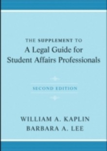 Обложка книги  - Supplement to A Legal Guide for Student Affairs Professionals