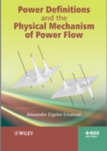 Обложка книги  - Power Definitions and the Physical Mechanism of Power Flow