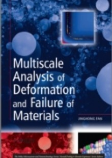 Обложка книги  - Multiscale Analysis of Deformation and Failure of Materials