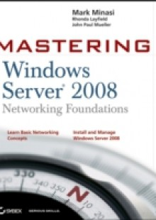Обложка книги  - Mastering Windows Server 2008 Networking Foundations