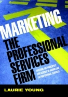 Обложка книги  - Marketing the Professional Services Firm