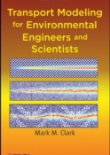 Обложка книги  - Transport Modeling for Environmental Engineers and Scientists