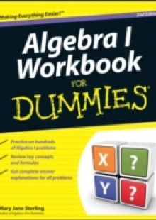 Обложка книги  - Algebra I Workbook For Dummies