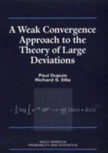 Обложка книги  - Weak Convergence Approach to the Theory of Large Deviations