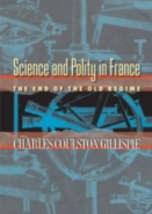 Обложка книги  - Science and Polity in France
