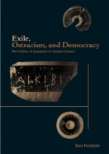 Обложка книги  - Exile, Ostracism, and Democracy