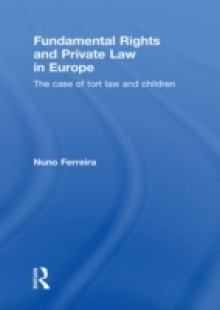 Обложка книги  - Fundamental Rights and Private Law in Europe