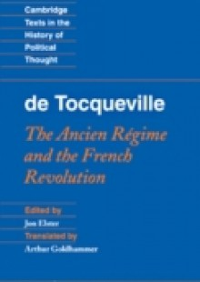 Обложка книги  - Tocqueville: The Ancien Regime and the French Revolution