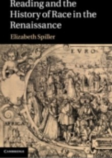 Обложка книги  - Reading and the History of Race in the Renaissance